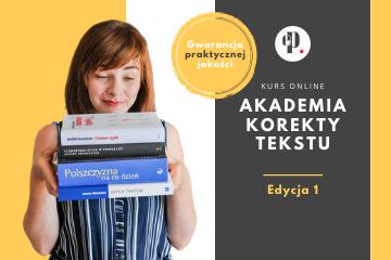 Akademia korekty tekstu - edycja 1
