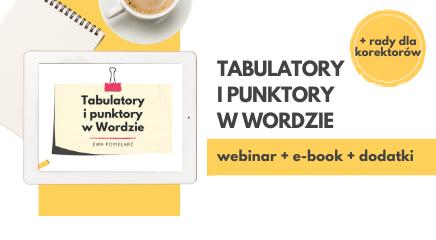 Tabulatory i punktory w Wordzie - miniszkolenie dla korektorów