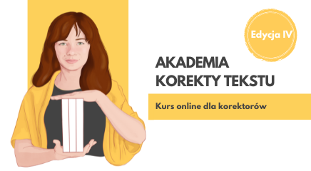 Akademia korekty tekstu – edycja IV
