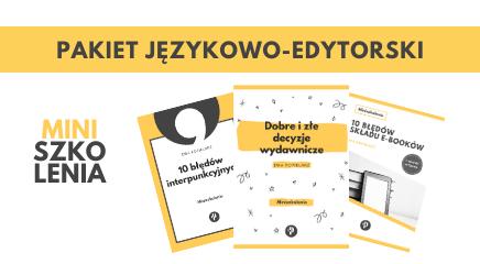Miniszkolenia dla korektorów - Pakiet językowo-edytorski 3 za 2
